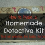 Homemade Detective Kit!