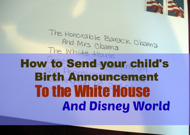If you send a birth annoucement to the White House – When to Send Birth Announcements