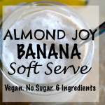 Almond Joy Banana Ice Cream