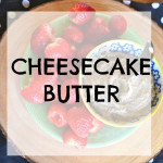 Cheesecake Butter