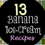 13 Banana Ice Cream Recipes