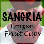 Sangria Frozen Fruit Cups