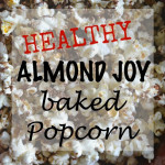 Healthy Almond Joy Popcorn