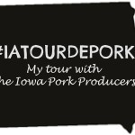 Iowa Pork Tour #IATourdepork