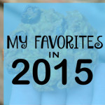 Favorite things in 2015