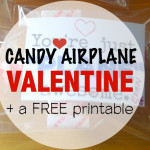Candy Airplane Valentines PLUS a free printable