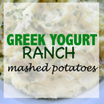 Greek Yogurt Ranch Mashed Potatoes