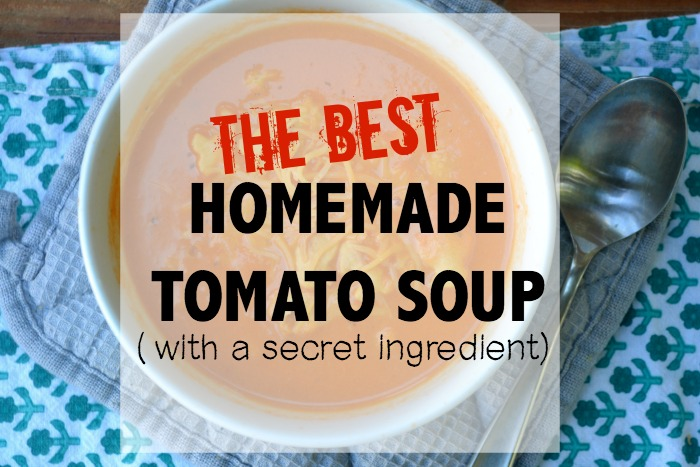 Best Ever- Homemade Tomato Soup- Instant Pot Option