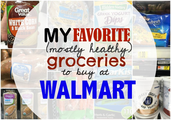 My favorite grocery items to buy at Walmart