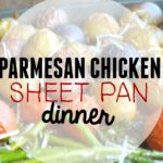 Parmesan Chicken Sheet Pan Dinner & video tutorial