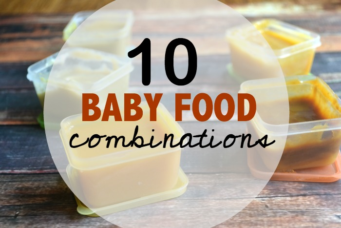 10 Baby food combinations
