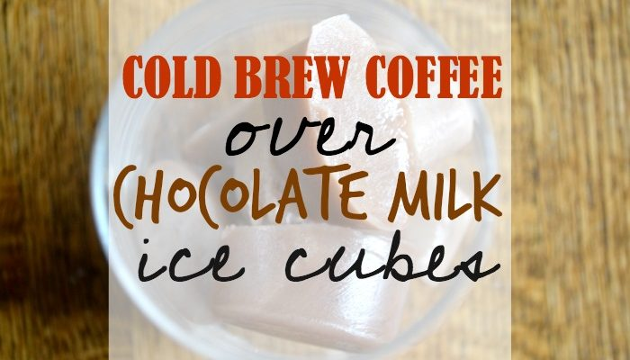 Cold Brew Coffee Over Chocolate Milk Ice Cubes- And a Daylight Savings Deal