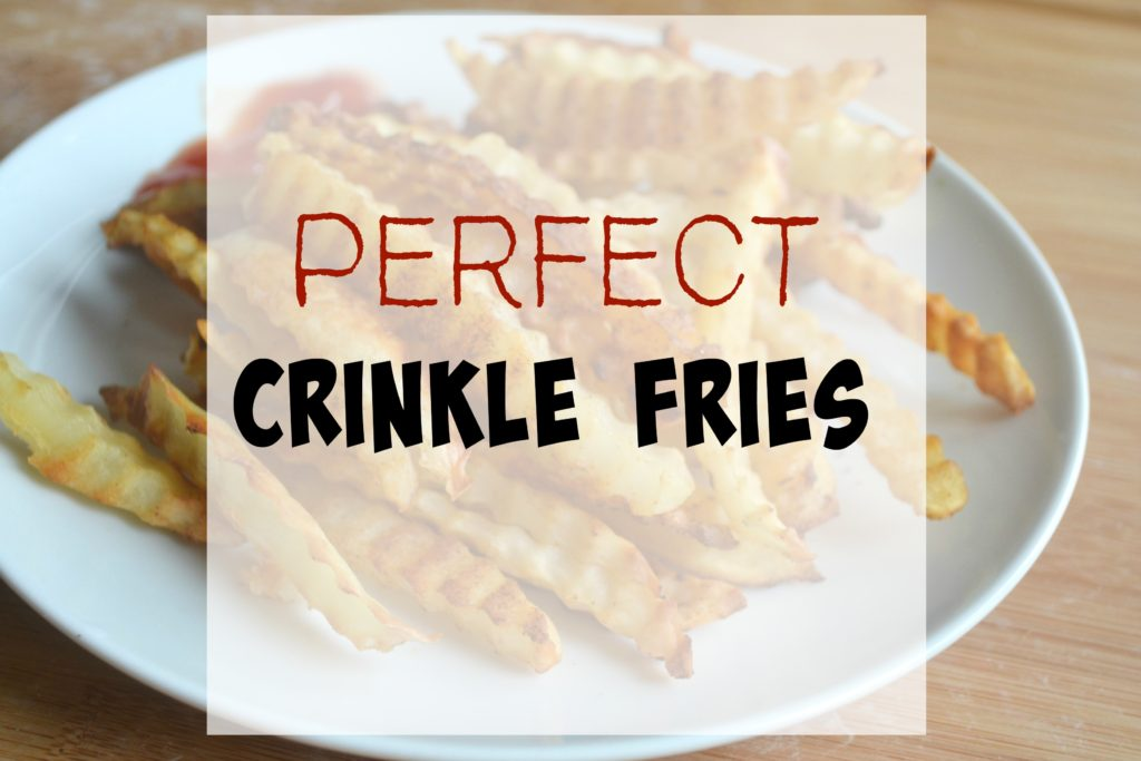 DIY Crinkle Fries -Recipe and Video