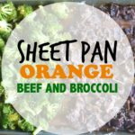Sheet Pan Orange Beef and Broccoli