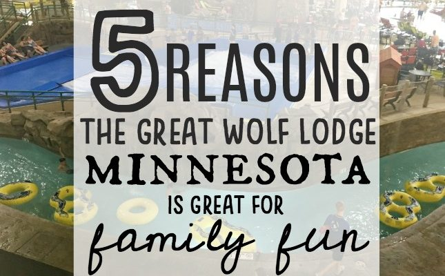5 Reasons the Great Wolf Lodge Minnesota is great for family fun