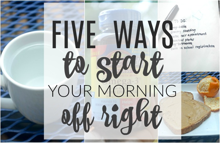 five ways to start your morning off right