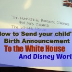 If you send a birth annoucement to the White House…