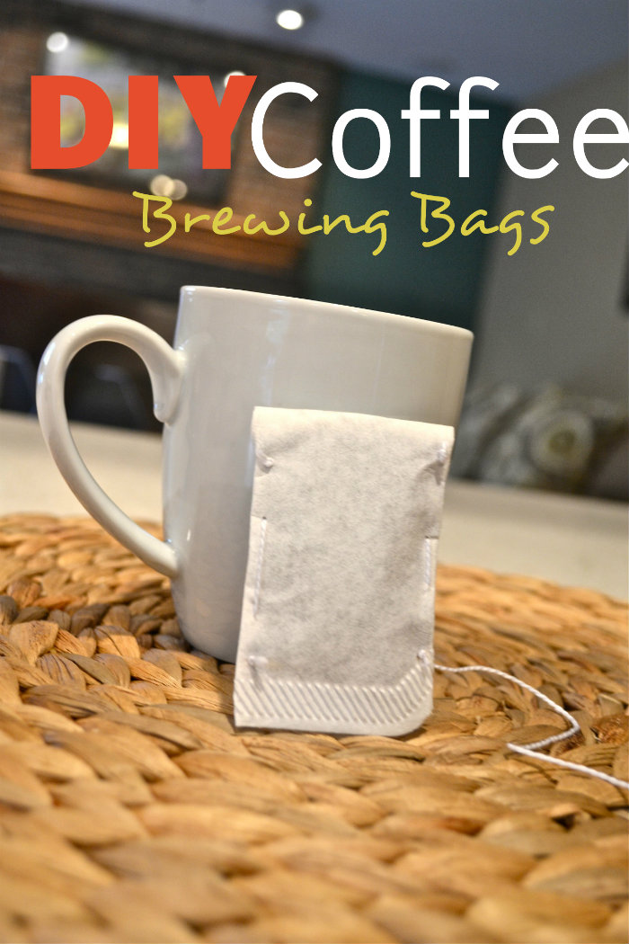Diy Coffee Brewing Bags Make The Best Of Everything