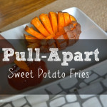 Pull-Apart Sweet Potato Fries