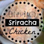 Crispy Sriracha Chicken