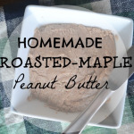 Maple-Roasted Peanut Butter