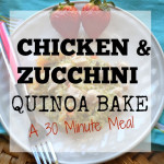 Chicken and Zucchini Quinoa Bake