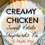 Creamy Chicken & Sweet Potato Shepherd's Pie