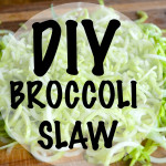 DIY Broccoli Stem Slaw