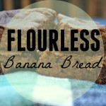 Flourless Banana Bread