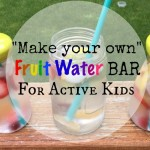 Summer Fruit Water Bar for kids