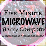 Microwave Berry Compote- plus a Finish® and Jet Dry® Savings offer