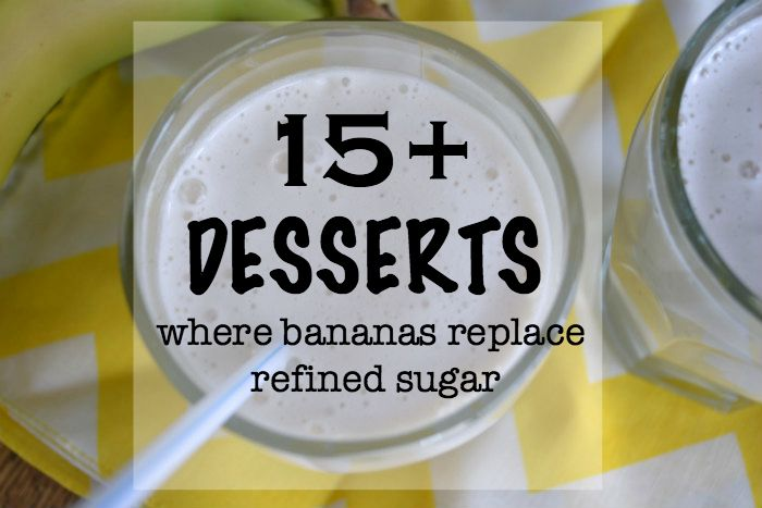 Desserts where bananas replace sugar 1