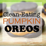 Healthy Homemade Pumpkin Oreos