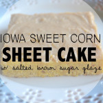 Iowa Sweet Corn- Sheet Cake