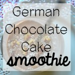 German Chocolate Cake Smoothie