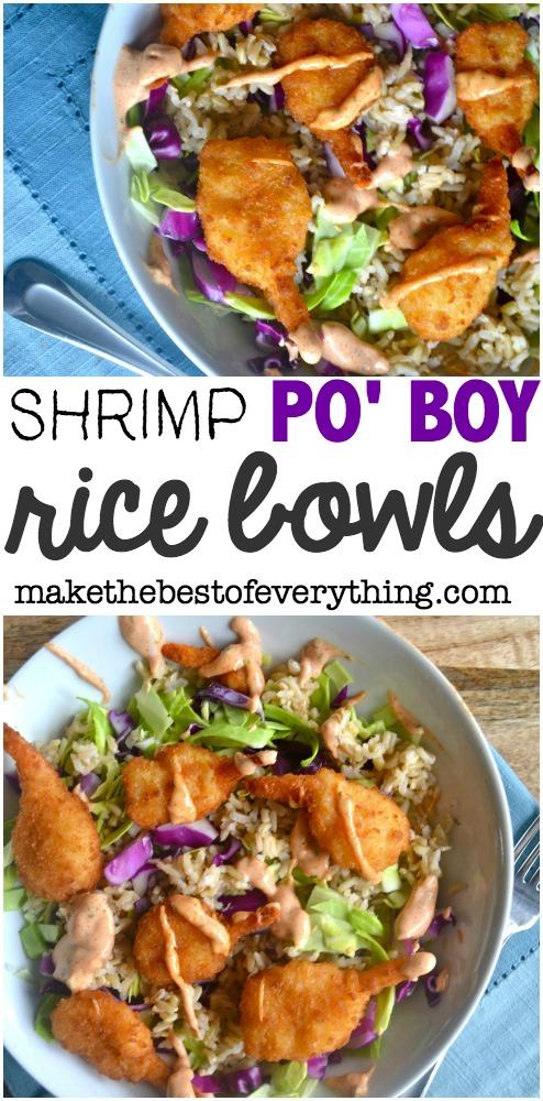 Po Boy Shrimp Rice Bowls