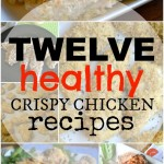 12 Healthy Crispy Chicken Recipes