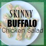 Skinny Buffalo Chicken Salad