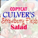 Copycat Culver's Strawberry Fields Salad