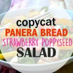 Copycat Panera Bread Strawberry Poppyseed Salad