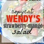 Copycat Wendy's Mango Strawberry Salad