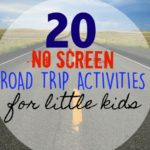 20 No Screen Road Trip Activities for Little Kids