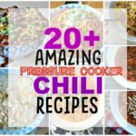 20 Crazy Good Pressure Cooker Chili recipes