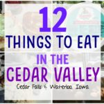 12 things to eat in Cedar Falls- Waterloo Iowa