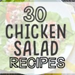 30 Top Chicken Salad Recipes To Make With Your Leftover Chicken