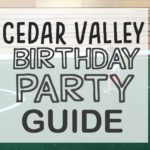 Cedar Valley Birthday Party Guide