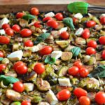 Caprese Roasted Brussels Sprouts