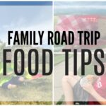Family Road Trip Food Tips